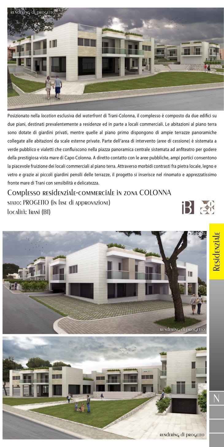 complesso residenziale-commerciale in zona colonna - projects & works - contract in edilizia - nuove edificazioni - chiavi in mano - BAT - puglia
